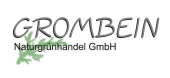Grombein Naturgrünhandel GmbH Lirstal/Eifel